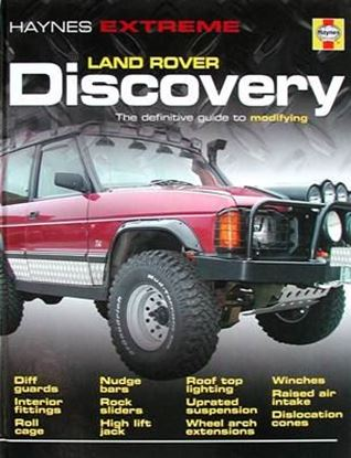 Immagine di LAND ROVER DISCOVERY THE DEFINITIVE GUIDE TO MODIFYING