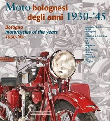 Picture of MOTO BOLOGNESI DEGLI ANNI 1930-'45 / BOLOGNA MOTORCYCLES OF THE YEAR 1930-'45