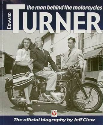 Picture of EDWARD TURNER THE MAN BEHIND THE MOTORCYCLES