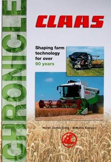Picture of CLAAS CHRONICLE: SHAPING FARM TECHNOLOGY FOR OVER 90 YEARS
