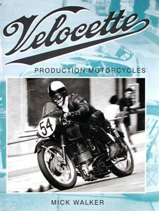 Immagine di VELOCETTE PRODUCTION MOTORCYCLES