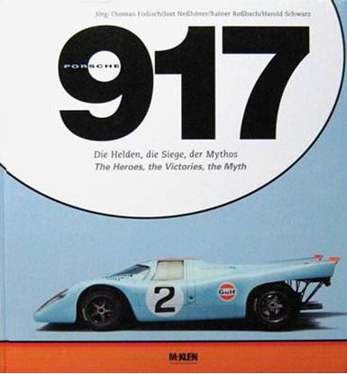 Immagine di PORSCHE 917 THE HEROES, THE VICTORIES, THE MYTH