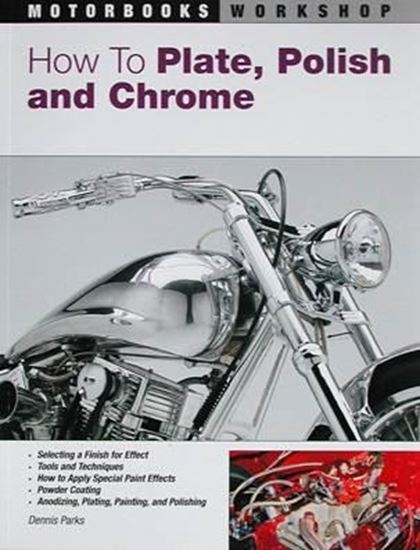 Picture of HOW TO PLATE, POLISH AND CHROME