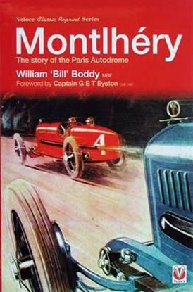 Immagine di MONTLHERY THE STORY OF THE PARIS AUTODROME