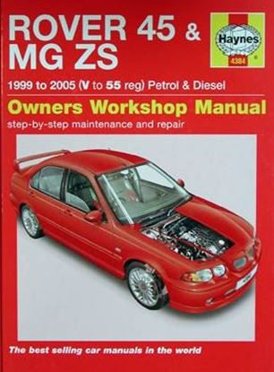 Picture of ROVER 45 & MG ZS PETROL & DIESEL 1999/2005 OWNERS WORKSHOP MANUALS N. 4384