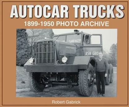 Picture of AUTOCAR TRUCKS 1899-1950 PHOTO ARCHIVE