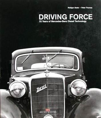 Immagine di DRIVING FORCE 70 YEARS OF MERCEDES BENZ DIESEL TECHNOLOGY