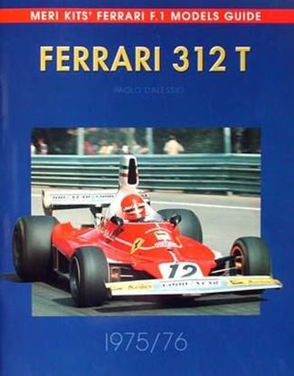 Immagine di FERRARI 312 T 1975-1976 MERI KIT'S F.1 MODELS GUIDE N.4