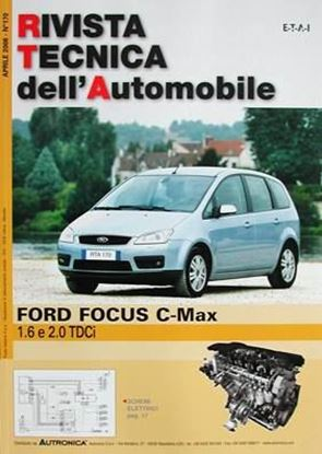 "Picture of FORD FOCUS C-MAX 1.6 e 2.0 TDCi SERIE ""RIVISTA TECNICA DELL'AUTOMOBILE"" N.170"