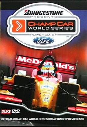 Immagine di CHAMP CAR WORLD SERIES OFFICIAL CHAMP CAR WORLD SERIES CHAMPIONSHIP REVIEW 2006 (Dvd)
