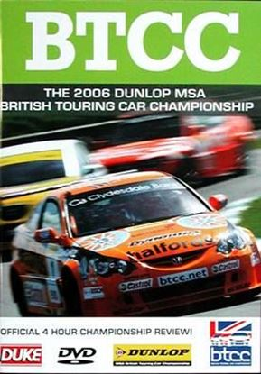 Immagine di THE 2006 BTCC DUNLOP MSA BRITISH TOURING CAR CHAMPIONSHIP (Dvd)