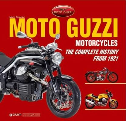 Immagine di MOTO GUZZI THE COMPLETE HISTORY FROM 1921