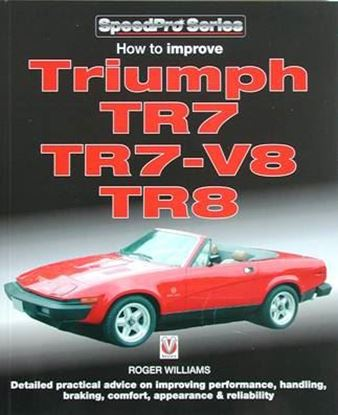 Immagine di HOW TO IMPROVE TRIUMPH TR7, TR7-V8, TR8