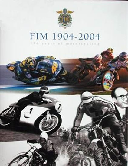 Picture of FIM 1904-2004 100 YEARS OF MOTORCYCLING