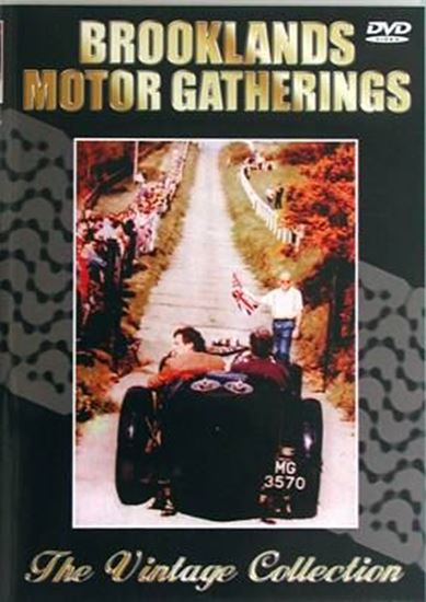 Immagine di BROOKLANDS MOTOR GATHERINGS – THE VINTAGE COLLECTION (Dvd)