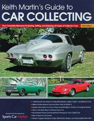 Immagine di KEITH MARTIN'S GUIDE TO CAR COLLECTING your complete resource for buying, selling, and enjoying all types of collector cars