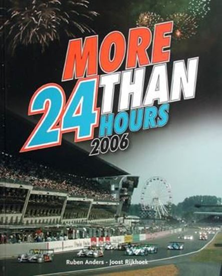 Immagine di MORE THAN 24 HOURS LE MANS 2006