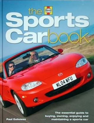 Immagine di THE SPORTS CAR BOOK THE ESSENTIAL GUIDE TO BUYING OWNING ENJOYING AND MAINTAINING