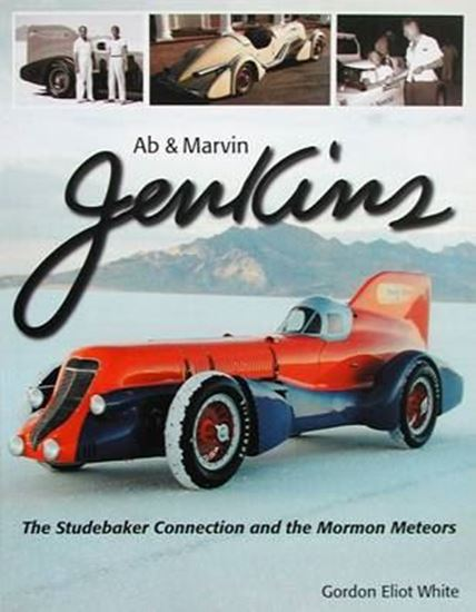 Picture of AB & MARVIN JENKINS: THE STUDEBAKER CONNECTION AND THE MORMON METEORS