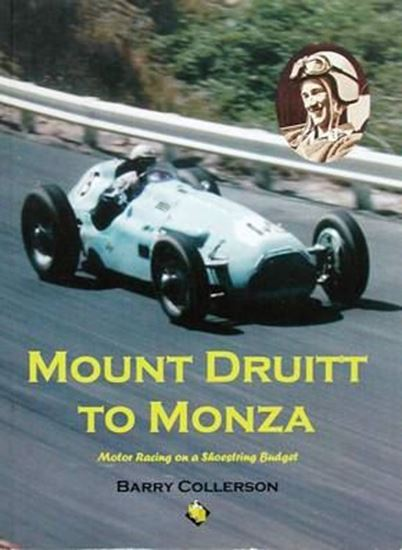 Picture of MOUNT DRUITT TO MONZA: MOTOR RACING ON A SHOESTRING BUDGET