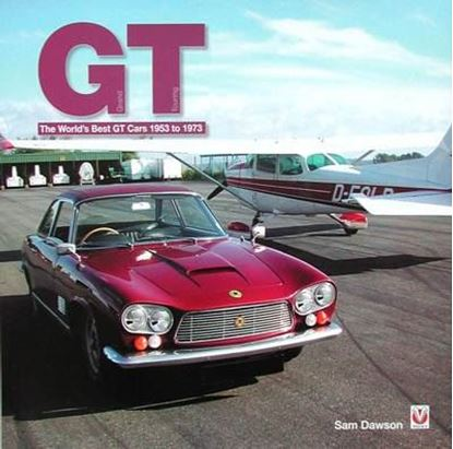 Immagine di GT THE WORLD'S BEST GT CARS 1953 TO 1973
