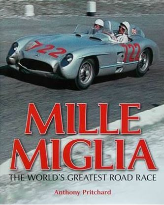 Immagine di MILLE MIGLIA THE WORLD'S GREATEST ROAD RACE
