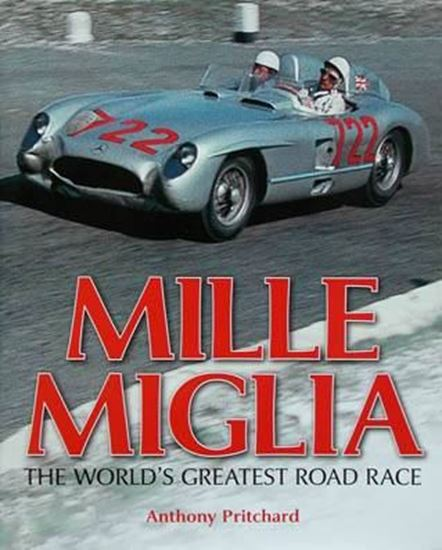Picture of MILLE MIGLIA THE WORLD'S GREATEST ROAD RACE