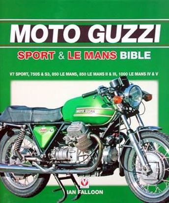 Picture of MOTO GUZZI SPORT & LE MANS BIBLE. Reprint 2017
