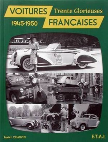 Picture of VOITURES FRANCAISES 1945-1950: TRENTE GLORIEUSES