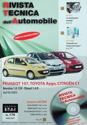 "Picture of PEUGEOT 107, TOYOTA AYGO, CITROEN C1 BENZINA 1.0 12V – DIESEL 1.4 D DAL 06/2005 SERIE ""RIVISTA TECNICA DELL'AUTOMOBILE"" N.179"