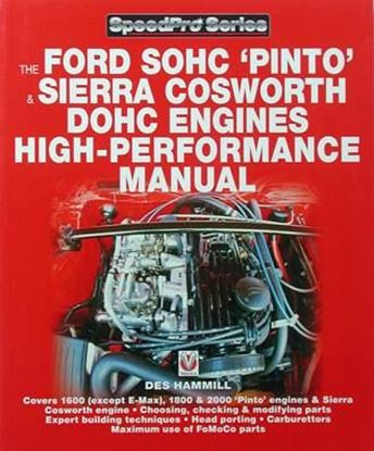 Picture of THE FORD SOHC PINTO & SIERRA COSWORTH DOHC ENGINES HIGH PERFORMANCE MANUAL