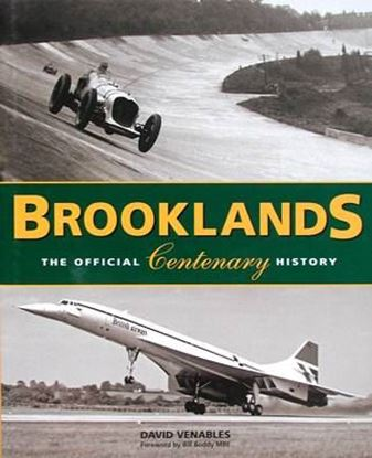 Immagine di BROOKLANDS THE OFFICIAL CENTENARY HISTORY