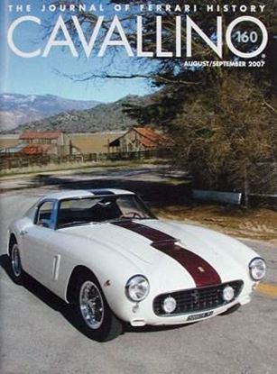 Immagine di CAVALLINO THE JOURNAL OF FERRARI HISTORY N° 160 AUGUST/SEPTEMBER 2007