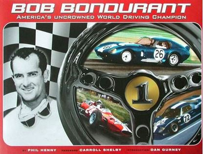 Picture of BOB BONDURANT AMERICA'S UNCROWNED WORLD DRIVING CHAMPION