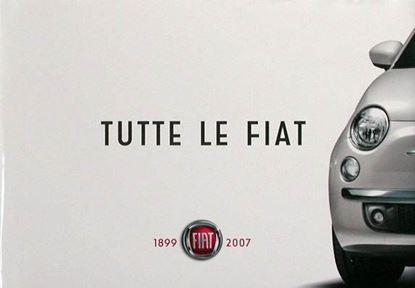 Picture of TUTTE LE FIAT 1899-2007