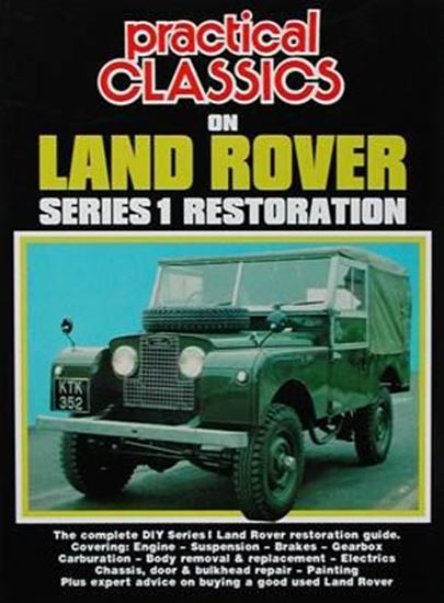 Immagine di PRACTICAL CLASSICS ON LAND ROVER SERIES 1 RESTORATION