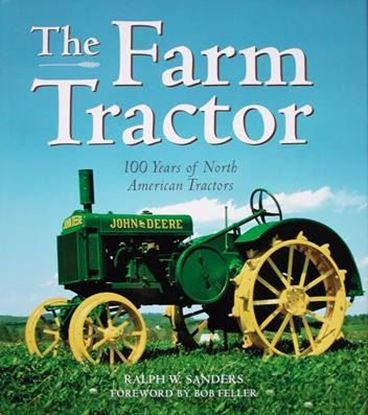 Picture of THE FARM TRACTOR: 100 YEARS OF NORTH AMERICAN TRACTORS