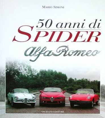 Picture of 50 ANNI DI SPIDER ALFA ROMEO