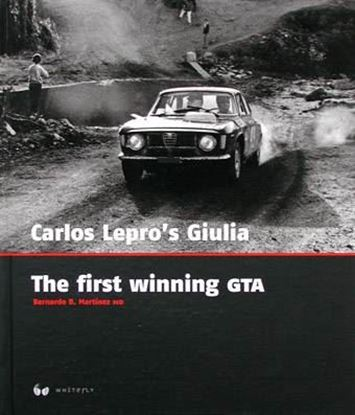 Picture of CARLOS LEPRO'S GIULIA: THE FIRST WINNING GTA