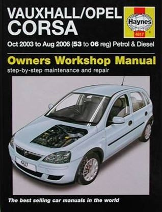 Immagine di VAUXHALL/OPEL CORSA Oct 2003 to Aug 2006 PETROL & DIESEL OWNERS WORKSHOP MANUAL N. 4617