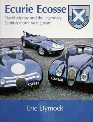 Picture of ECURIE ECOSSE, DAVID MURRAY AND THE LEGENDARY SCOTTISH MOTOR RACING TEAM