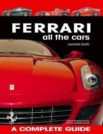 Immagine di FERRARI ALL THE CARS A COMPLETE GUIDE - Edition 2008