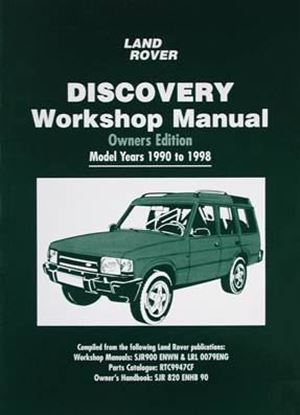 Immagine di LAND ROVER DISCOVERY WORKSHOP MANUAL OWNERS EDITION MODEL YEARS 1990 to 1998
