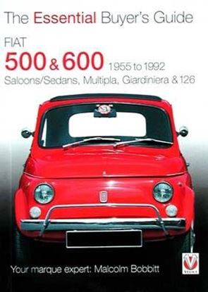 Immagine di FIAT 500 & 600 1955 to 1992 THE ESSENTIAL BUYER'S GUIDE