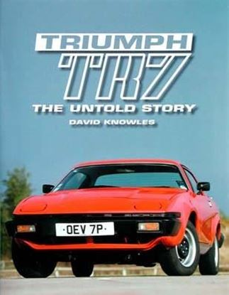 Picture of TRIUMPH TR7 THE UNTOLD STORY