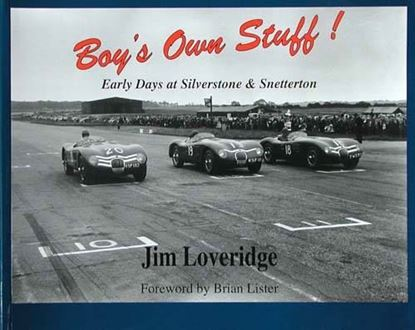 Immagine di BOY'S OWN STUFF! EARLY DAYS AT SILVERSTONE & SNETTERTON