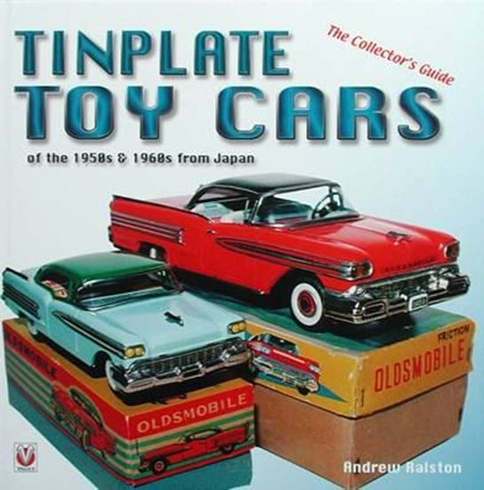 Picture of TINPLATE TOY CARS OF THE 1950s & 1960s FROM JAPAN: THE COLLECTOR'S GUIDE. Classic Reprint Series
