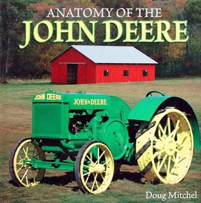 Picture of ANATOMY OF THE JOHN DEERE