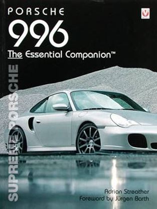 Picture of PORSCHE 996 SUPREME PORSCHE THE ESSENTIAL COMPANION. Nuova Edizione 2016