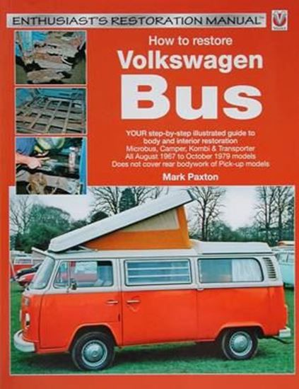 Picture of HOW TO RESTORE VOLKSWAGEN BUS